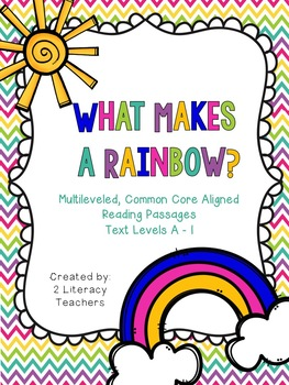 What Makes a Rainbow: CCSS Aligned Leveled Reading Passage