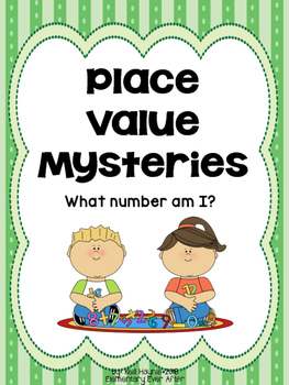 What Number Am I? Place Value Mysteries