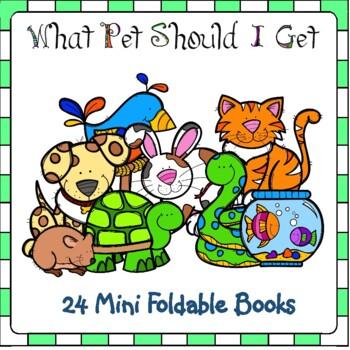 What Pet Should I Get? 24 Mini Foldable Books