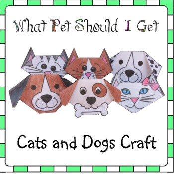 What Pet Should I Get Craft - Cats and Dogs