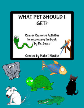 What Pet Should I Get? Reader Response Activities