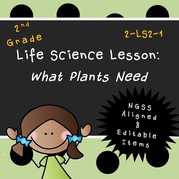 What Plants Need  (Second Grade Lesson)