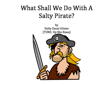 What Shall We Do With a Salty Pirate?