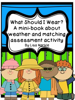 What Should I Wear? A NO PREP Mini-Book About Weather and