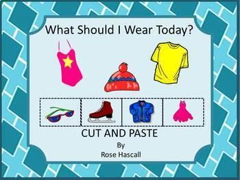 Kindergarten Weather Unit What Should I Wear Today? Cut &