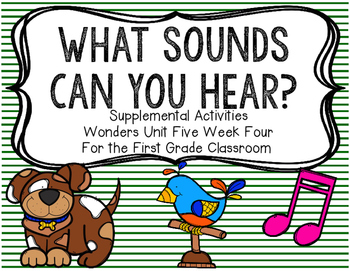 What Sounds Do You Hear-Supplemental Activities for Wonder