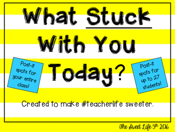 What Stuck With You Today Post it Spots
