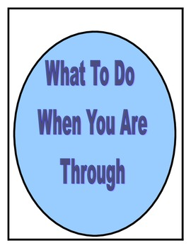 What To Do When You Are Through