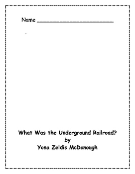 What Was the Underground Railroad? Comprehension Packet