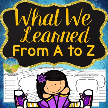 What We Learned A to Z - End of the Year Project