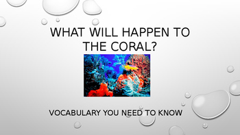 What Will Happen to the Coral?