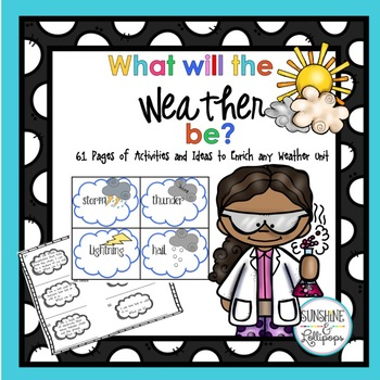 Weather: What Will the Weather Be? Activities to Enrich Yo