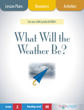 What Will the Weather Be? Lesson Plans & Activities Packag