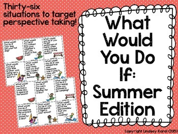What Would You Do If: A Perspective Taking Activity (Summe