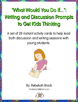 """What Would You Do If..."": Writing and Discussion Prompts"