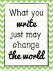 What You Write Classroom Posters {FREE}