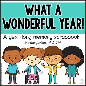 What a Wonderful Year! ~ A Year-Long Memory Scrapbook