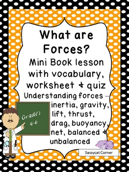 What are Forces? A Force and Motion Mini Book Lesson