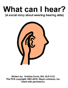 What can I hear-hearing aid social story