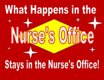 What happens in the nurses office...
