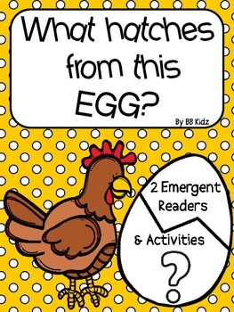 What hatches from this egg? {2 Egg emergent readers/ activ
