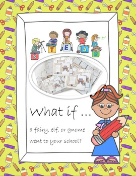 What if ... a fairy, elf, or gnome went to your school?  E