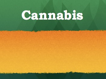 What is Cannabis Powerpoint Slideshow