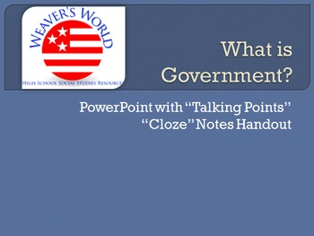 """""""What is Government?"""" PowerPoint and Notes Handout"""