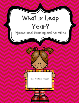What is Leap Year?  Reading Informational Passage