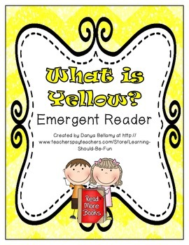 What is Yellow?  Emergent Readers