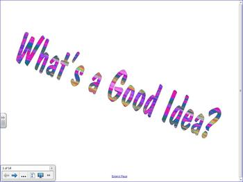 What is a Good Idea?