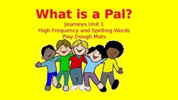 What is a Pal Play Dough Mats (Journeys Common Core Unit 1