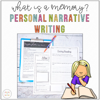 What is a memory?  A narrative Writing