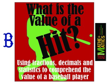 What is the Value of a Hit? The Mathematics of Baseball us