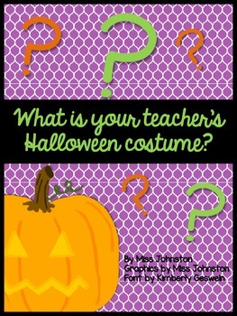 What is your teacher's Halloween costume? {Freebie}