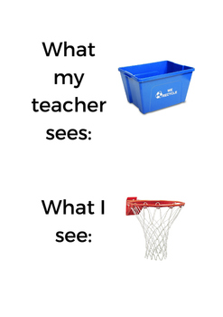 What my teacher sees: What I see: