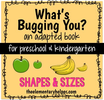 What's Bugging You? Shapes & Sizes Adapted Book for Presch