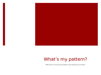 What's My Pattern? Math Warm-Up