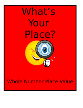 Math VA SOL TEI What's Your Place Value? Whole Number Place Value
