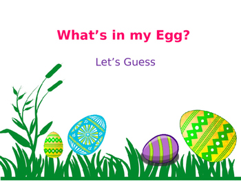 What's in my Egg?