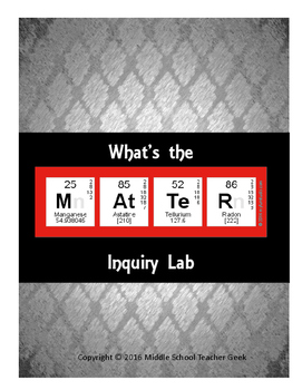 What's the Matter? Inquiry Lab