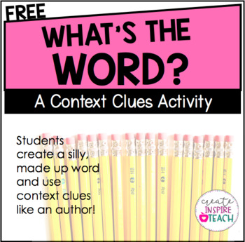 What's the Word? - Context Clues Activity FREEBIE