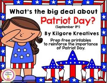 What's the big deal about Patriot Day? {prep free printabl