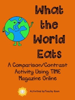 What the World Eats: A Comparison Activity of Modern Culture