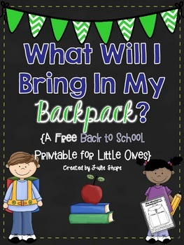 What Will I Bring In My Backpack?