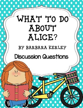 What to do About Alice? Discussion Questions