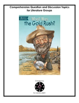 """What was the Gold Rush?"" Comprehension Questions"