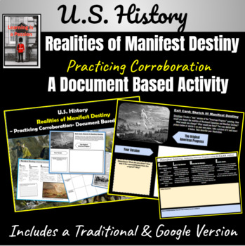 What were the realities of Manifest Destiny? Practicing Co