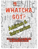 Whatcha Got? Addition & Subtraction, Math Vocabulary Cool