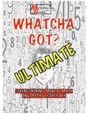 Whatcha Got? Ultimate- Add, Subtract, Multiply,Divide, Voc